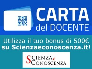 Carta del Docente: utilizzala su Scienzaeconoscenza.it