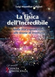 La Fisica dell'Incredibile