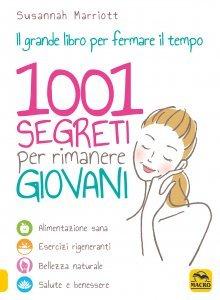 1001 Segreti per Rimanere Giovani
