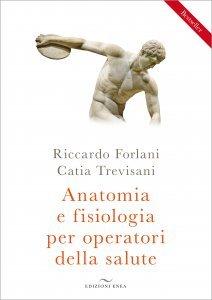 Anatomia e Fisiologia per Operatori della Salute - Libro