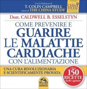 Guarire le malattie Cardiache - Ebook