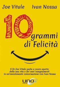 10 Grammi di Felicità - Libro