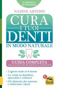 Cura i Tuoi Denti  in Modo Naturale - Ebook