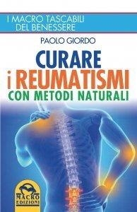 Reumatismi e cure naturali - Ebook
