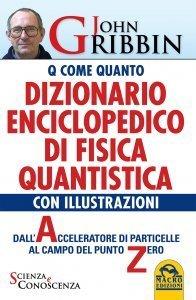 Dizionario Enciclopedico di Fisica Quantistica USATO