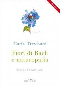 Fiori di Bach e Naturopatia - Libro
