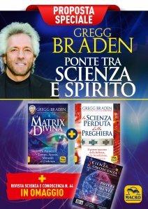 Gregg Braden: ponte tra scienza e spirito - Proposta Speciale