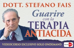 Guarire con la Terapia Antiacida - On Demand