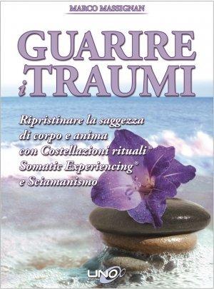 Guarire i Traumi - Libro