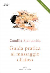 Guida pratica al massaggio Olistico + DVD - Libro
