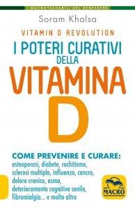 I Poteri Curativi della Vitamina D - N.E.