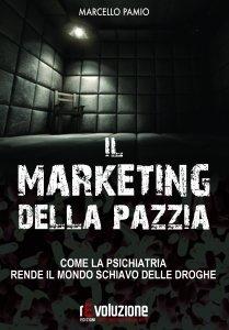 Il Marketing della Pazzia - Libro