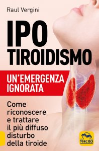 Ipotiroidismo - Un'Emergenza Ignorata - Libro