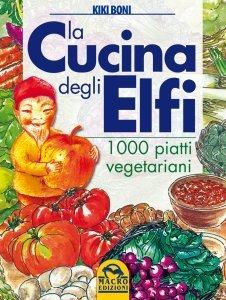 La Cucina degli Elfi - Libro