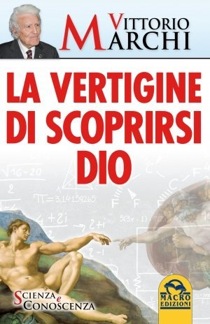 La Vertigine di Scoprirsi Dio - Ebook