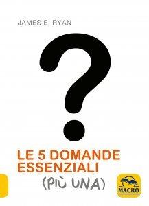 5 Domande Essenziali (Più Una) - Ebook