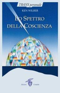 Lo Spettro della Coscienza - Libro