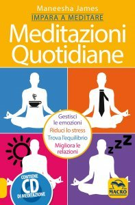 Meditazioni Quotidiane - Impara a meditare