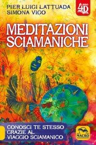 Meditazioni Sciamaniche 4D - Libro