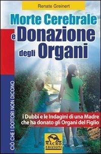 Morte Cerebrale e Donazione degli Organi - Libro