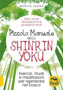 Piccolo Manuale dello Shinrin Yoku - Libro