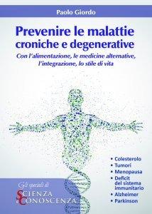 Prevenire le Malattie Croniche e Degenerative