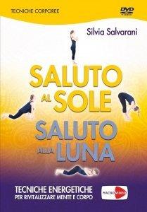Saluto al Sole, Saluto alla Luna - DVD