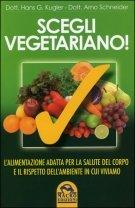 Scegli Vegetariano! - Libro
