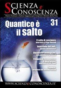 Scienza e Conoscenza - N. 31 - Rivista