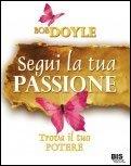 Segui la tua Passione - Libro