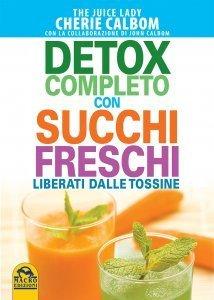 Detox completo con succhi freschi
