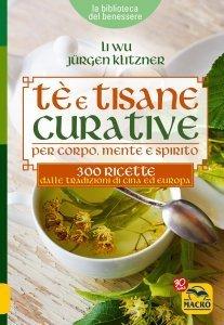 Tè e Tisane Curative - Ebook