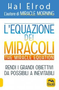 L'Equazione dei Miracoli - The Miracle Equation - Libro