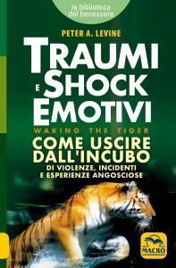 Traumi e Shock Emotivi - Libro