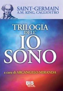 Trilogia dell'Io Sono - Ebook