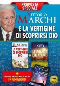 Vittorio Marchi e la vertigine di scoprirsi Dio