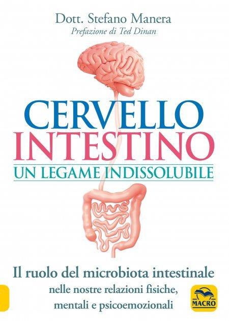 Cervello Intestino: un Legame Indissolubile - Libro