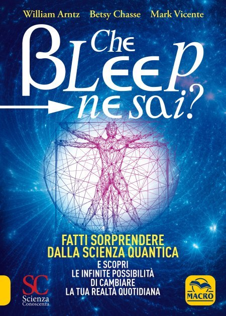 Che Bleep ne Sai? - Libro