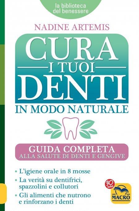 Cura i Tuoi Denti  in Modo Naturale - Libro