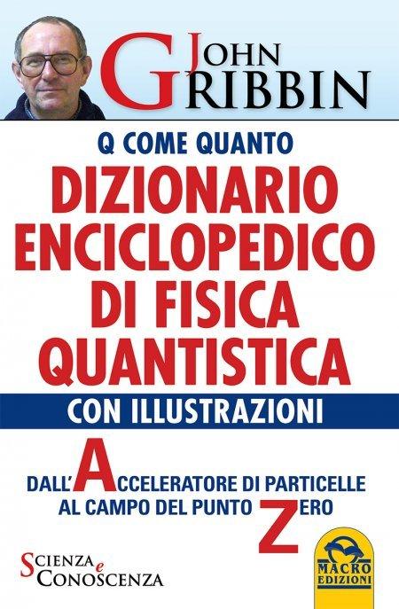 Dizionario Enciclopedico di Fisica Quantistica USATO - Libro