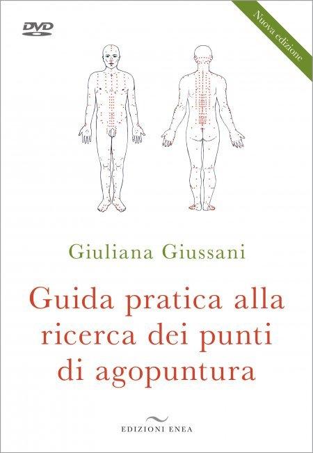 Guida Pratica alla Ricerca dei Punti di Agopuntura + DVD - Libro