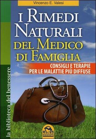 I Rimedi Naturali del Medico di Famiglia - Libro