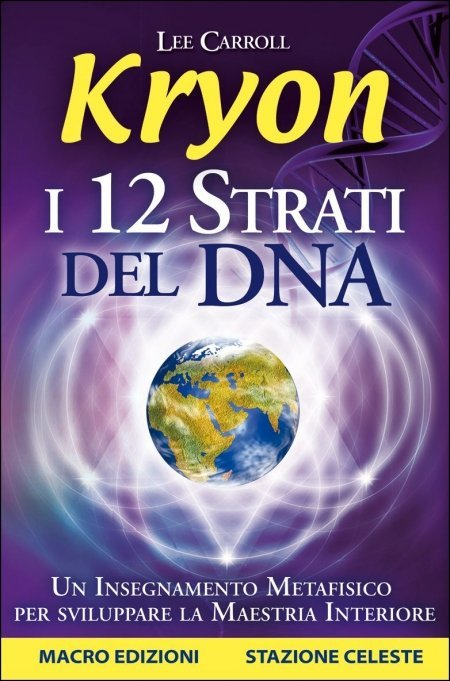 Kryon - I 12 Strati del DNA - Ebook