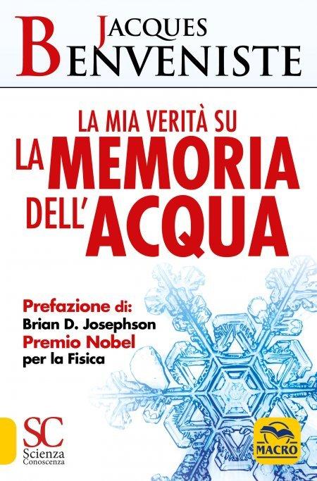 La Mia Verità su la Memoria dell' Acqua - Libro