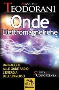 Onde Elettromagnetiche - Ebook