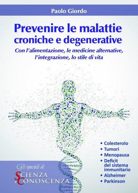 Prevenire le Malattie Croniche e Degenerative - Ebook