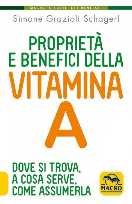 Proprietà e benefici della Vitamina A - Libro