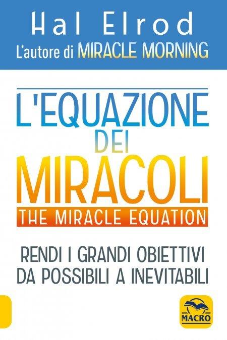 L'Equazione dei Miracoli - The Miracle Equation - Libro