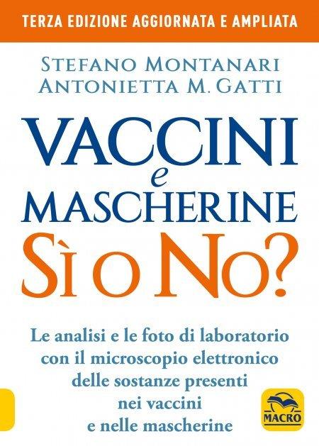 Vaccini e Mascherine: sì o no? - Libro